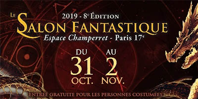 Salon Fantastique 2019 Dates Et Informations L Agenda Geek