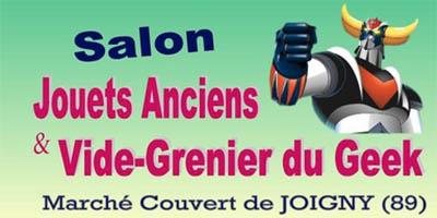Vide Grenier du Geek & Jouets Anciens (Joigny) – L'Agenda Geek