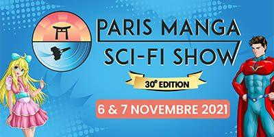 Paris Manga & Sci-Fi Show 30